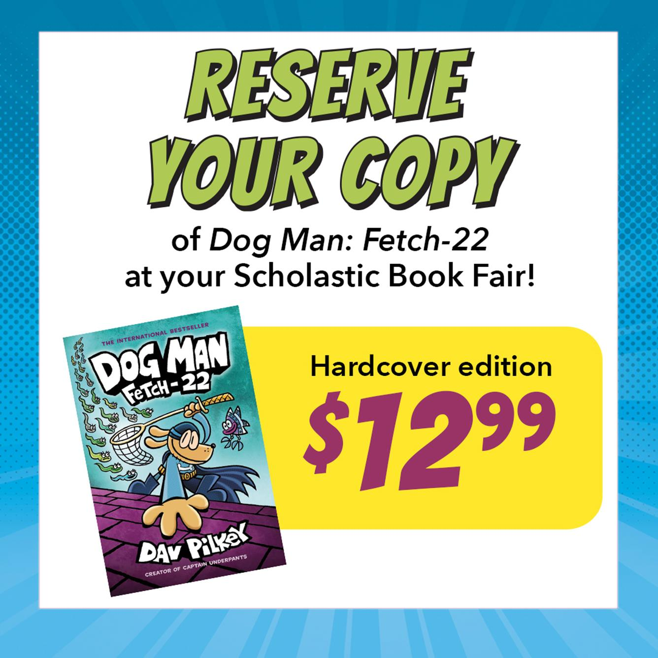 Reserve your copy of Dogman Fetch-22